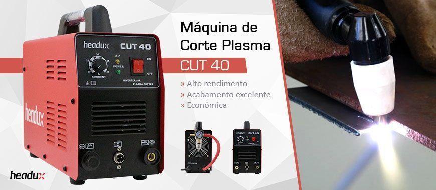 Máquina de Corte Plasma Headux CUT 40